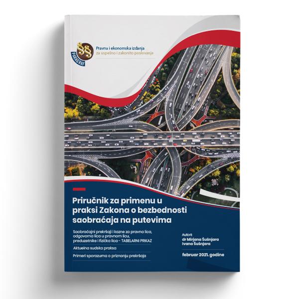 Priručnik za primenu u praksi Zakona o bezbednosti saobraćaja na putevima
